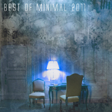 Best Of Minimal 2011 by Various Artists mp3 download