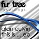 Alan Culvin This Is.......Ep