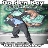 Our Freak Show by Golden Boy mp3 download