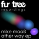 Mike Maass Other Way Ep