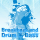 Various Artists Breakbeat and Drum & Bass