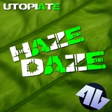 Haze Daze by Utopiate mp3 download