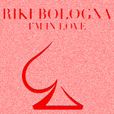 I Am in Love by Riki Bologna mp3 download
