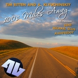 100s Miles Away (Incl. Remixes) by Tim Ritten And A. Klyuchinskiy mp3 download