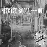 001 by Infected Bolla mp3 download