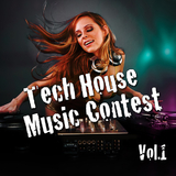 Tech House Music Contest: Vol. 1 by Various Artists mp3 download