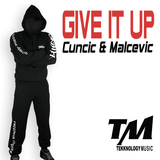Give It Up by Cuncic & Malcevic mp3 download