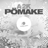 Pömake by a2k mp3 download