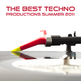 The Best Techno Productions Summer 2011 by Various Artists mp3 download