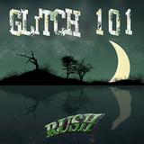 Rush by Glitch 101 mp3 download