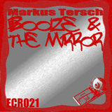 Booze & the Mirror by Markus Tersch mp3 download