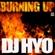 Dj Hyo Burning Up