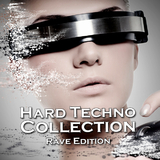 Hard Techno Collection (Rave Edition) by Various Artists mp3 downloads