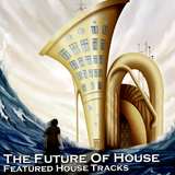 The Future of House (Featured House Tracks) by Various Artists mp3 download