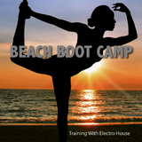 Beach Boot Camp - Training With Electro House by Various Artists mp3 download