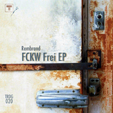 Fckw Frei Ep by Rembrand mp3 download