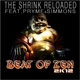 The Shrink Reloaded Feat. Pryme & Simmons Beat of Zen 2k12