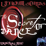The Secret of Dance by Lythium Sounds mp3 download