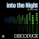 Discoduck Into the Night