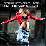 Tech House Tracks Collection - End of Summer 2011 by Various Artists mp3 download