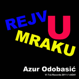 Rejv U Mraku by Azur Odobasic mp3 downloads