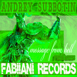 Message from Hell Remixes by Andrey Subbotin mp3 download