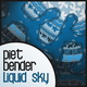 Piet Bender Liquid Sky