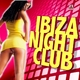 Various Artists Ibiza Night Club