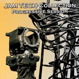 Jam Tech Collection (Progressive Session) by Various Artists mp3 download