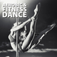 Various Artists Aerobic & Fitness Dance