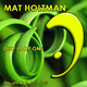 Mat Holtmann Deep Loop One