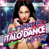 Ultimate Italo Dance Hits by Various Artists mp3 download