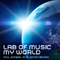 My World (Gimbal & Sinan Remix) by Lab Of Music mp3 downloads