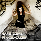 Hard Core Peacemaker by Various Artists mp3 download