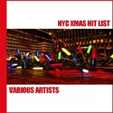 N Y C Xmas Hit List by Various Artists mp3 download