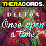 Once Upon a Time by Deetox mp3 download