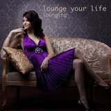 Lounging - Lounge Your Life by Various Artists mp3 downloads