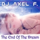 Dj Axel F. The End of the Dream