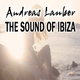 Andreas Lauber The Sound of Ibiza