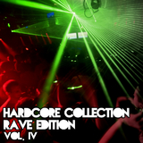 Hardcore Collection Rave Edition: Vol. 4 by Various Artists mp3 download