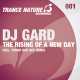 The Rising of a New Day by Dj Gard mp3 downloads