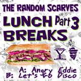 Lunch Breaks Part 3 by The Random Scarves mp3 download