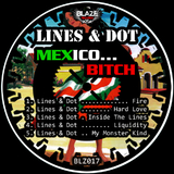 Mexico... B*tch by Lines & Dot mp3 download