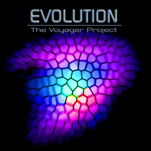 The Voyager Project - Evolution (The Voyager Project Art & Music Group)