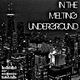 Toni Cataldi In the Melting Underground