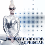 Energy Hardcore Superstar by Various Artists mp3 download