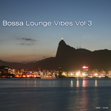 Bossa Lounge Vibes Vol.3 by Various Artists mp3 download
