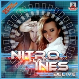 Believe - Remix Edition by Nitro Feat. Ines mp3 download