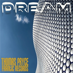 Thomas Pryce - Dream (Frantic Music)