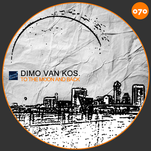Dimo Van Kos - To the Moon and Back (Mycore-Records)
